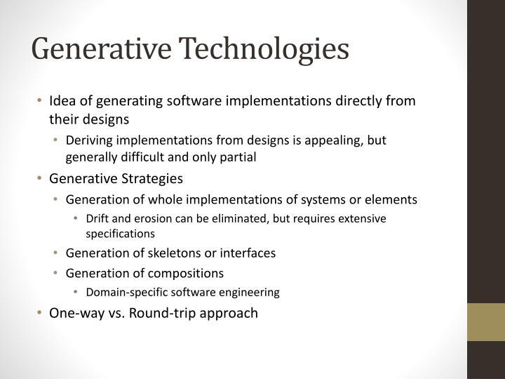 Generative Technologies