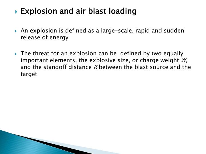 Explosion and air blast