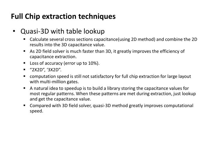 Full Chip extraction techniques