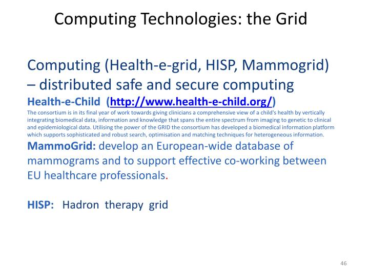 Computing Technologies: the