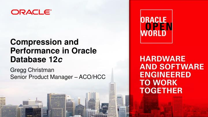 Compression and Performance in Oracle Database 12