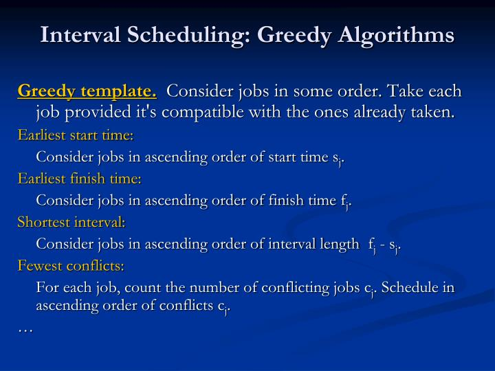 Interval Scheduling: Greedy Algorithms