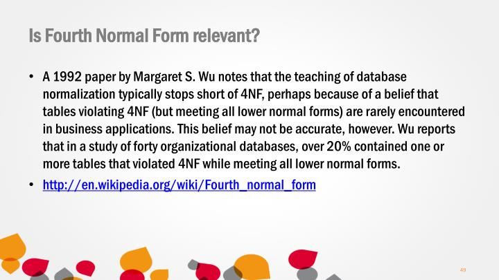 Is Fourth Normal Form relevant?