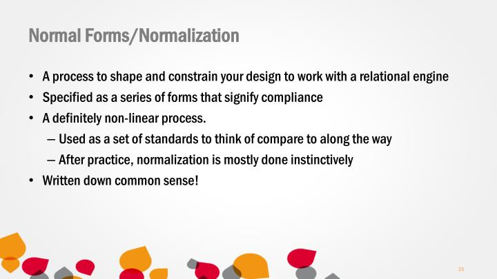 Normal Forms/Normalization
