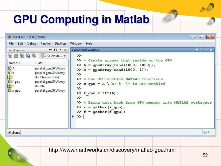 GPU Computing in Matlab