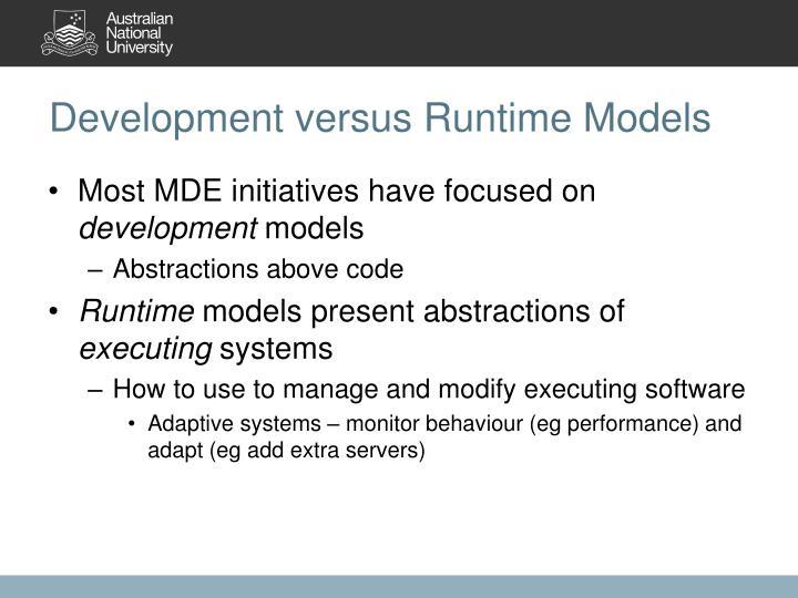 Development versus Runtime Models