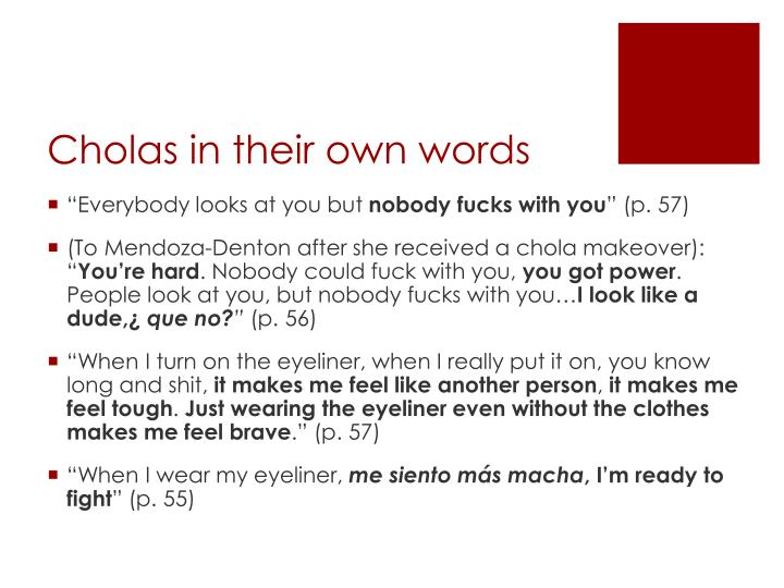 Cholas in their own words