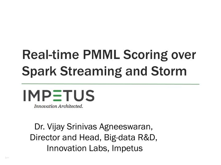 Real-time PMML Scoring over Spark Streaming and Storm