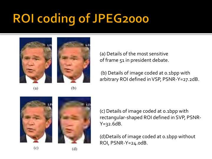 ROI coding of JPEG2000