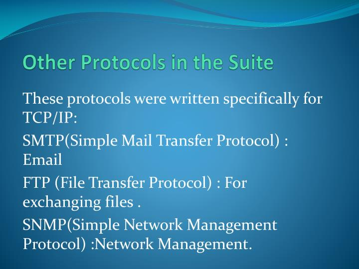 Other Protocols in the Suite