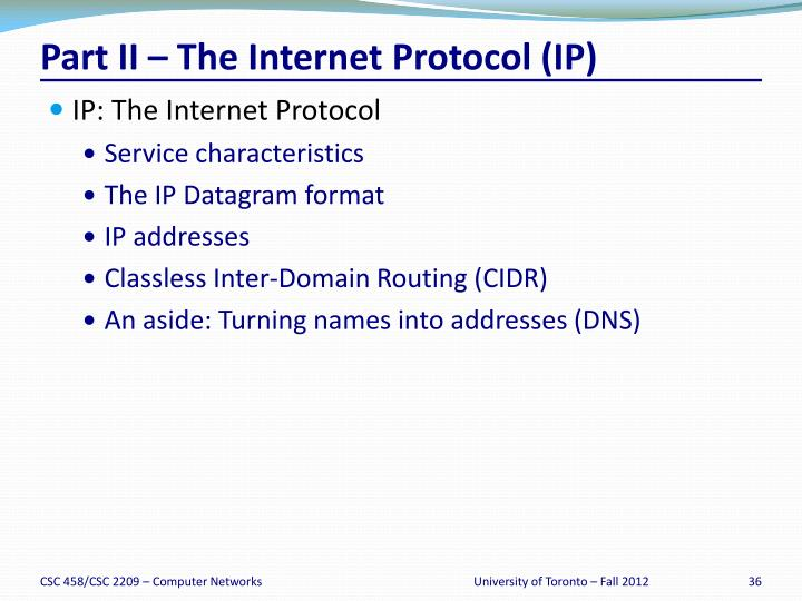 Part II – The Internet Protocol (IP)