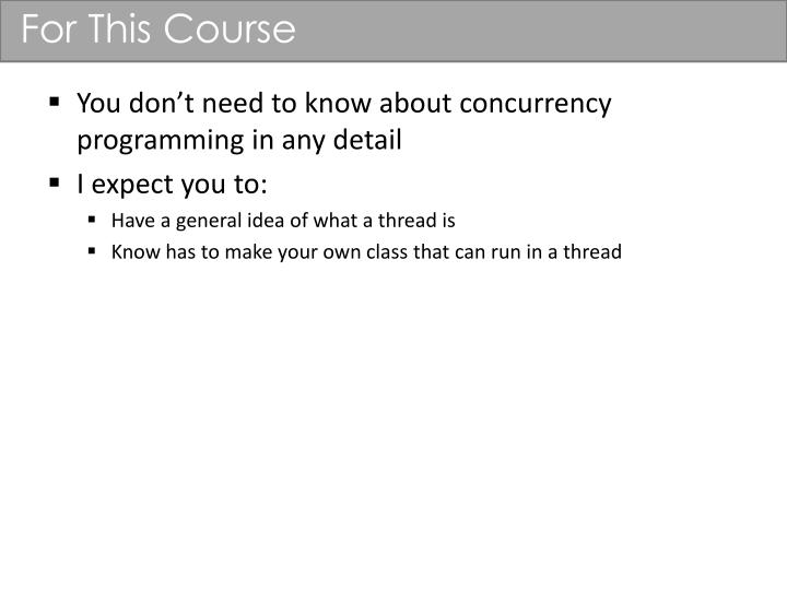 For This Course