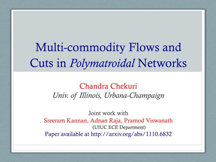 Multi commodity flows and cuts in polymatroidal networks