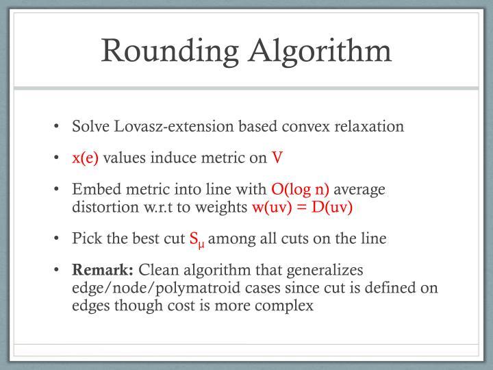 Rounding Algorithm