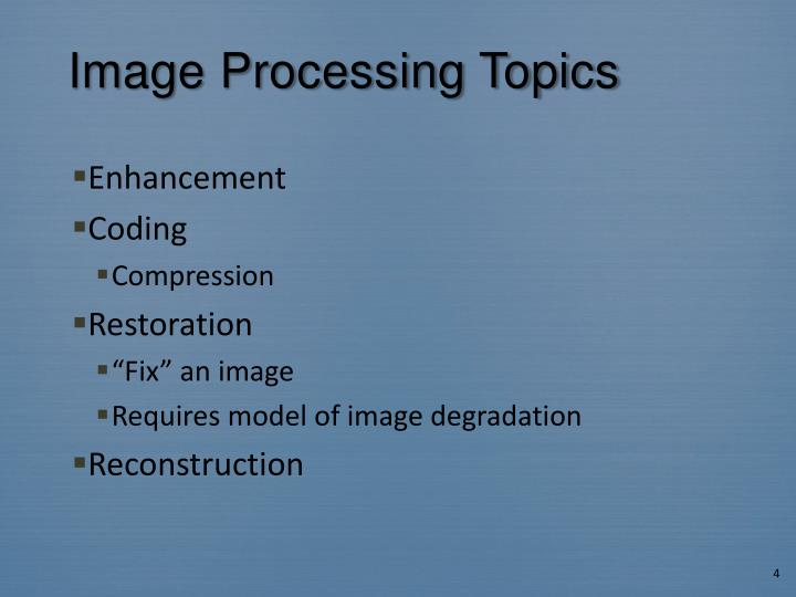 Image Processing Topics