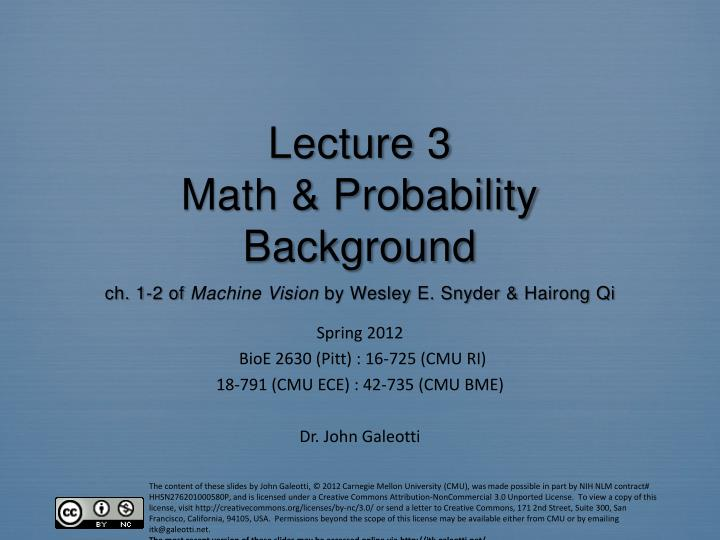Lecture 3 math probability background ch 1 2 of machine vision by wesley e snyder hairong qi