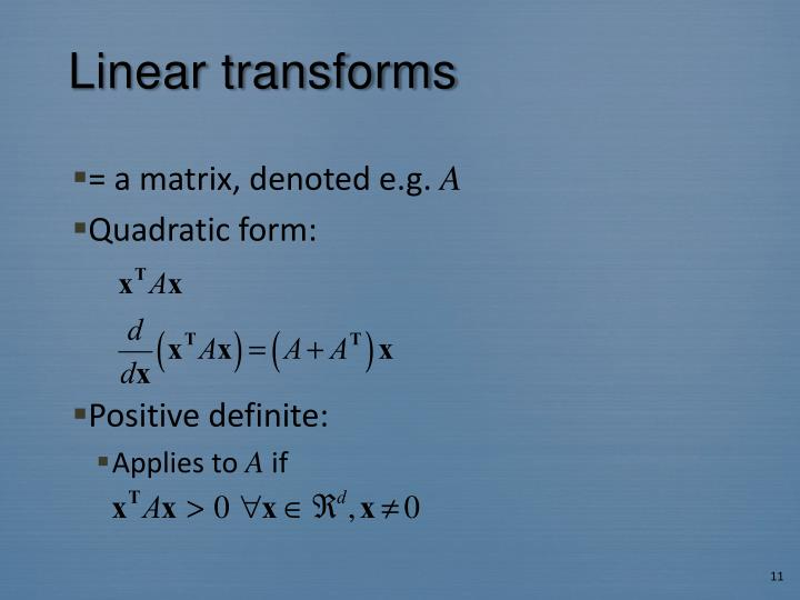 Linear transforms