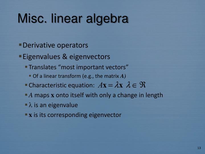 Misc. linear algebra