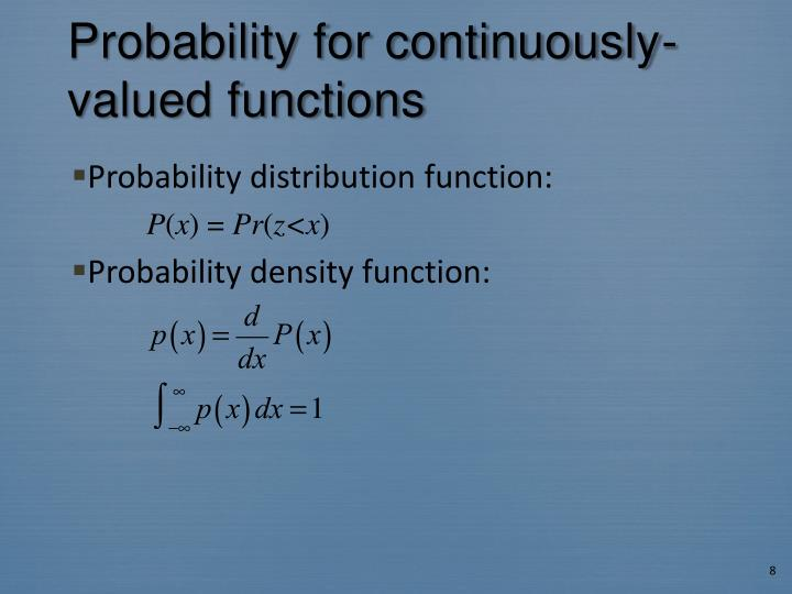 Probability for continuously-valued functions