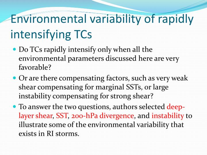Environmental variability of rapidly