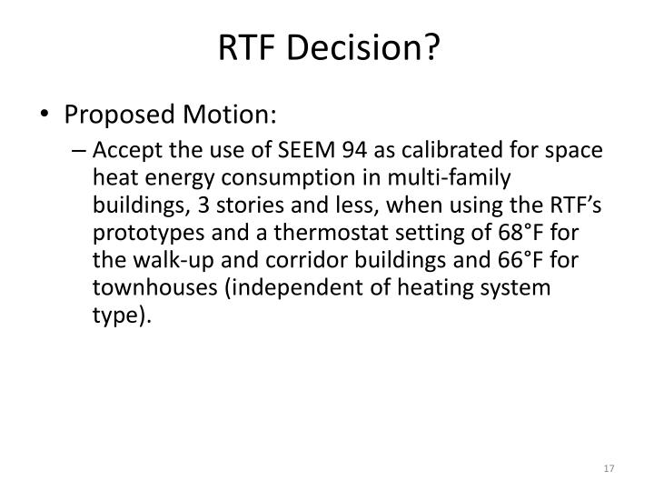 RTF Decision?