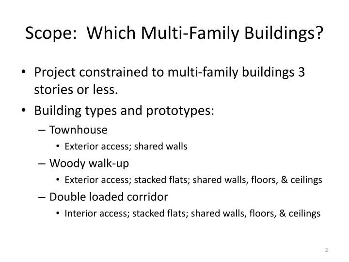 Scope which multi family buildings