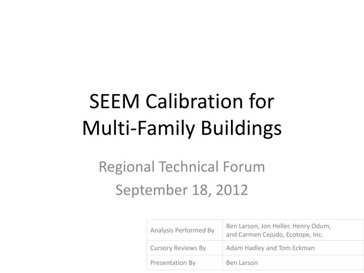 Seem calibration for multi family buildings