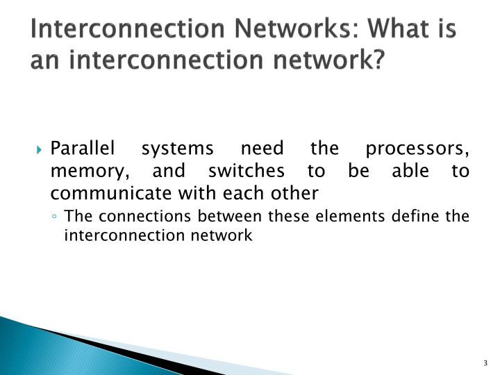 Interconnection networks what is an interconnection network