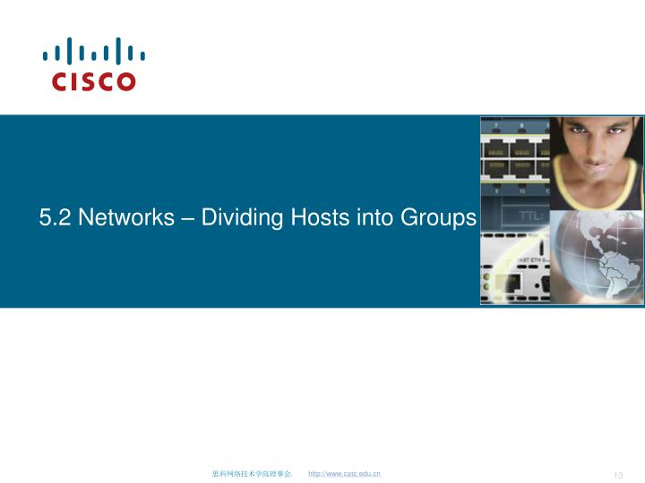 5.2 Networks – Dividing Hosts into Groups