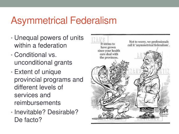 Asymmetrical Federalism