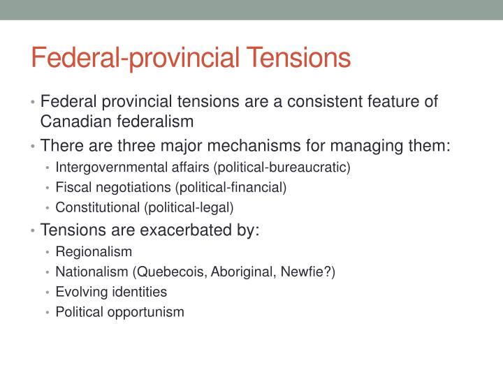 Federal-provincial Tensions