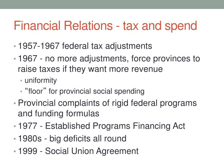 Financial Relations - tax and spend