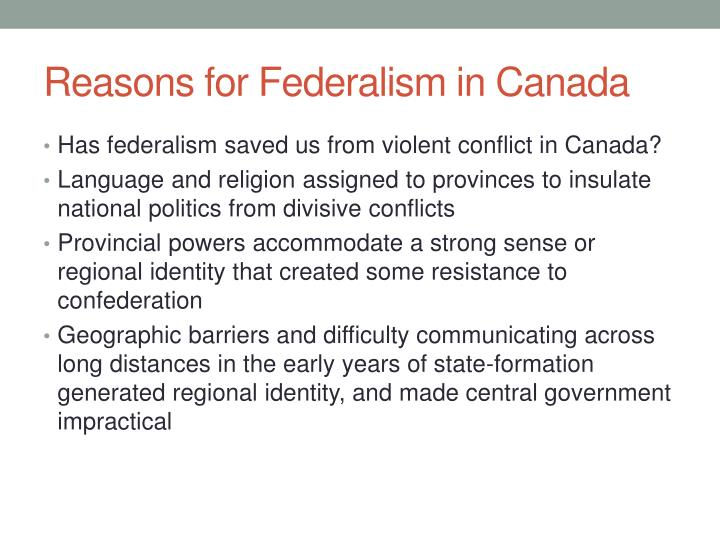 Reasons for Federalism in Canada