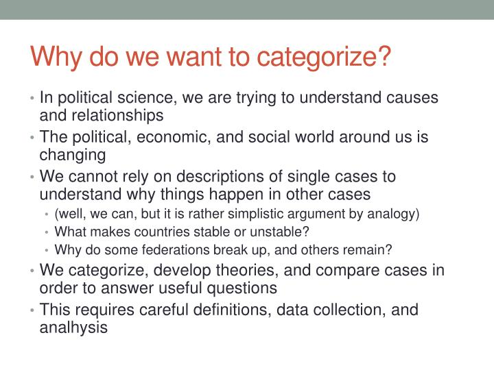 Why do we want to categorize?
