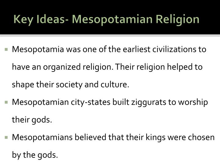 Key Ideas- Mesopotamian Religion