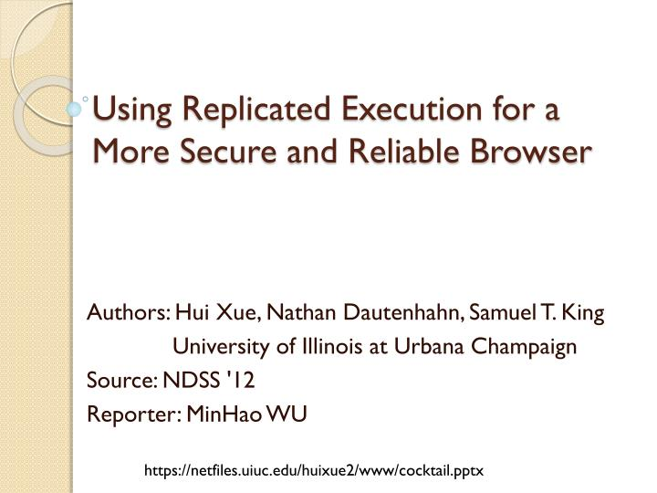 using replicated execution for a more secure and reliable browser