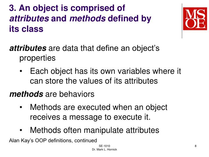 3. An object is comprised of