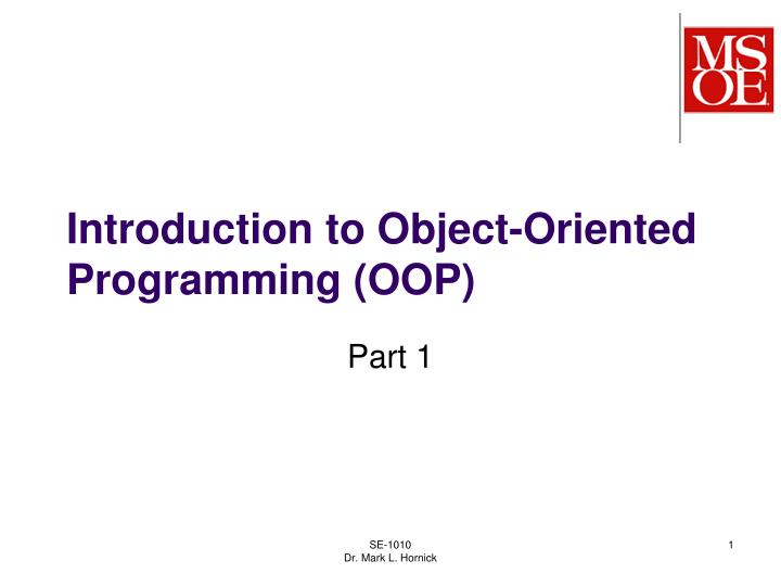 Introduction to object oriented programming oop