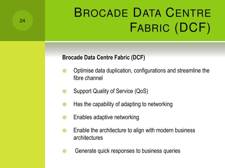 Brocade Data Centre Fabric (DCF)