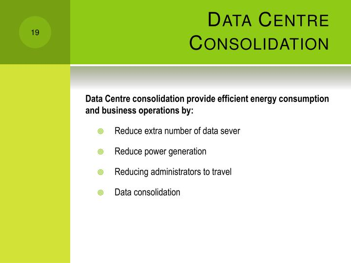 Data Centre Consolidation