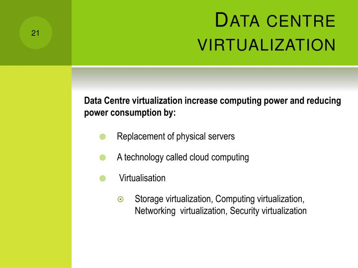 Data centre virtualization