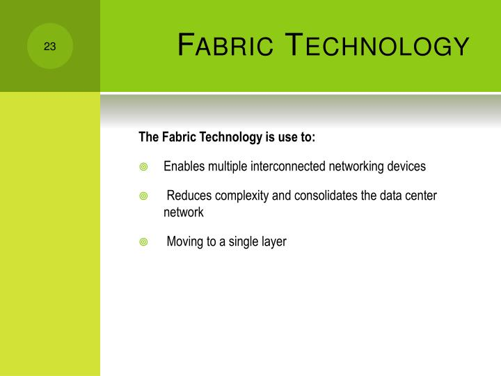 Fabric Technology
