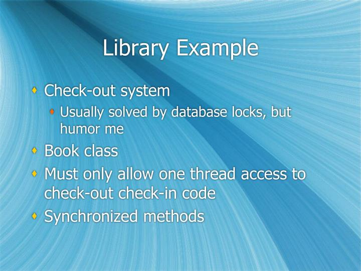 Library Example