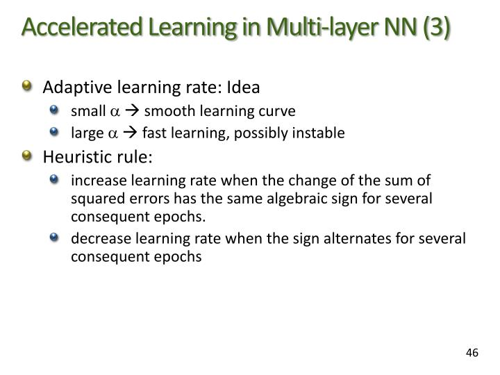 Accelerated Learning in Multi-layer NN (3)