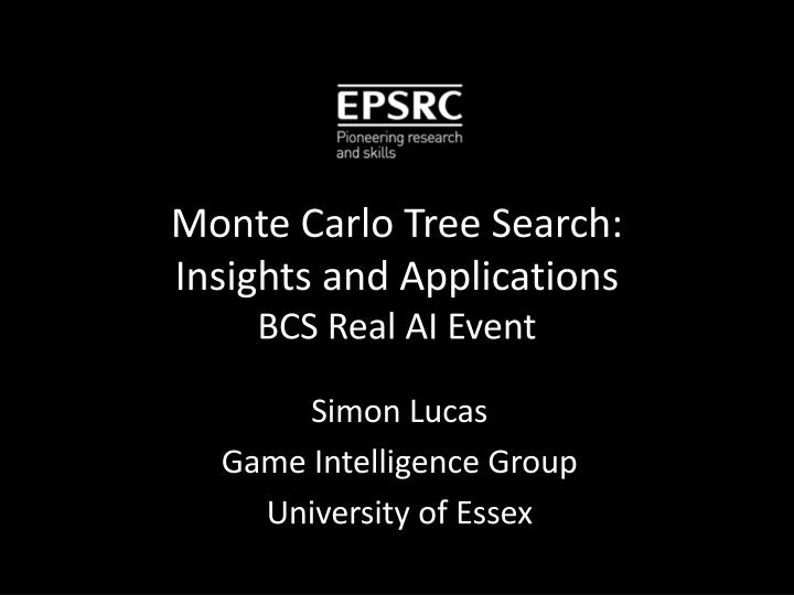 Monte carlo tree search insights and applications bcs real ai event