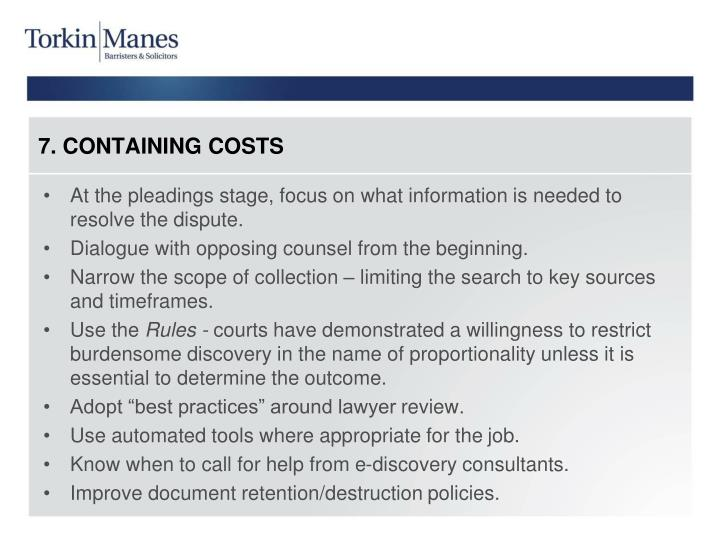7. CONTAINING COSTS