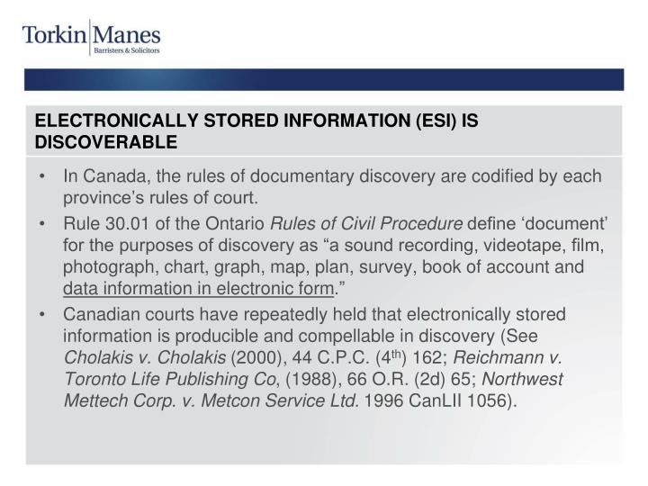 Electronically stored information esi is discoverable