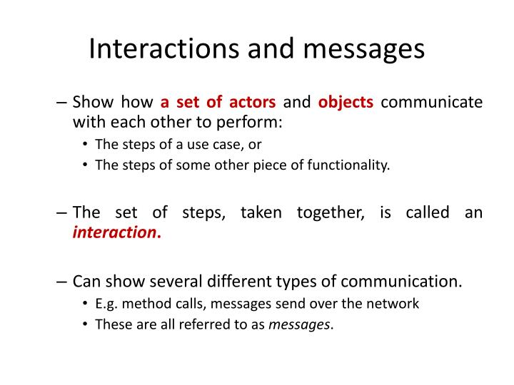 Interactions and messages