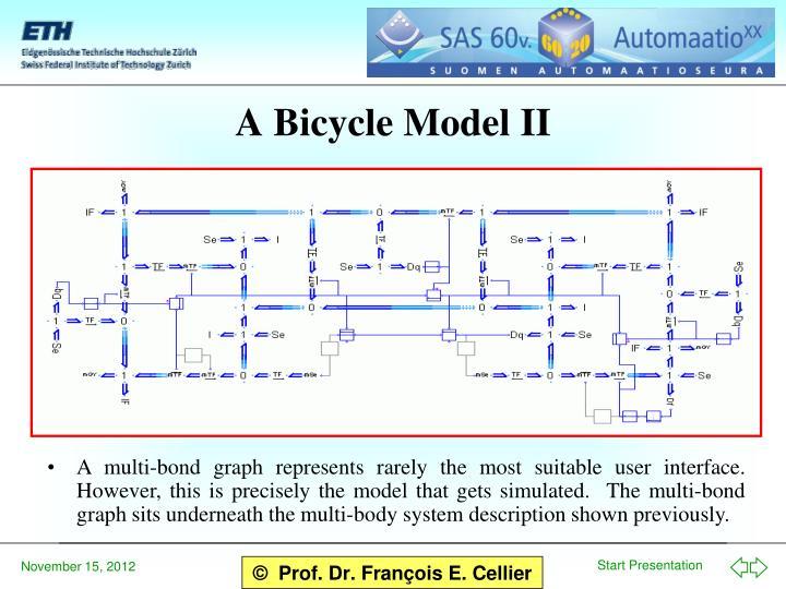 A Bicycle Model II