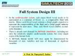 full system design iii